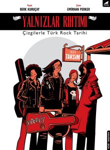 YALNIZLAR RIHTIMI - Çizgilerle Türk Rock Tarihi